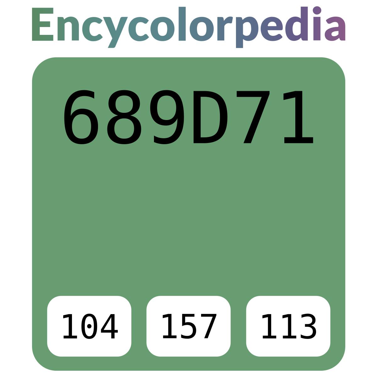 Code Couleur Vert Sauge vert sauge / #689d71 schémas de couleurs hexadécimal et